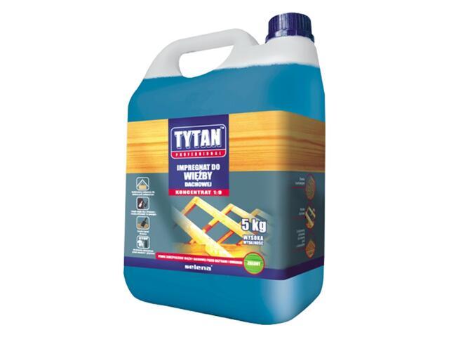Impregnat do więźby dachowej koncentrat 5kg Tytan