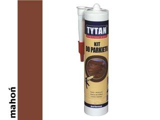 Kit do parkietu mahoń 310ml Tytan