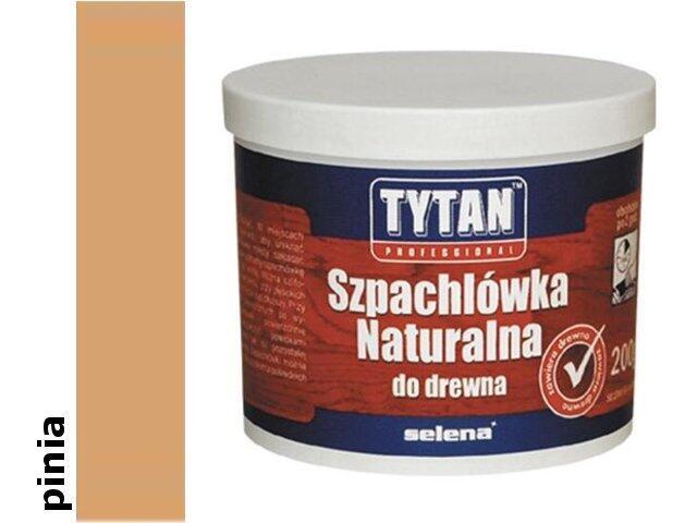 Szpachla naturalna do drewna pinia 200ml Tytan