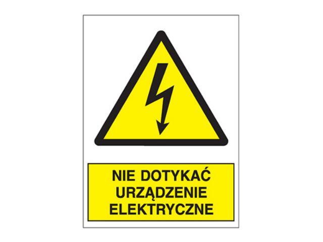 """Znak """"Nie dotykać urządzenie elektryczne"""" Z-1EOA-FS rozm. 74x105 ANRO"""