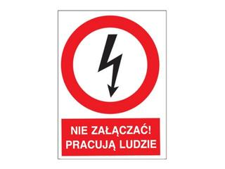 """Znak """"Nie załączać pracują ludzie"""" Z-2EZA-FS rozm. 74x105 ANRO"""