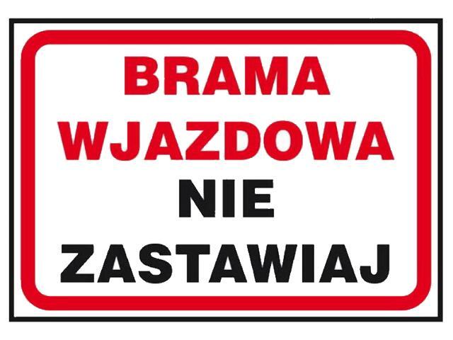 """Znak """"Brama pożarowa nie zastawiaj"""" Z-42P-PT rozm. 250x350 ANRO"""