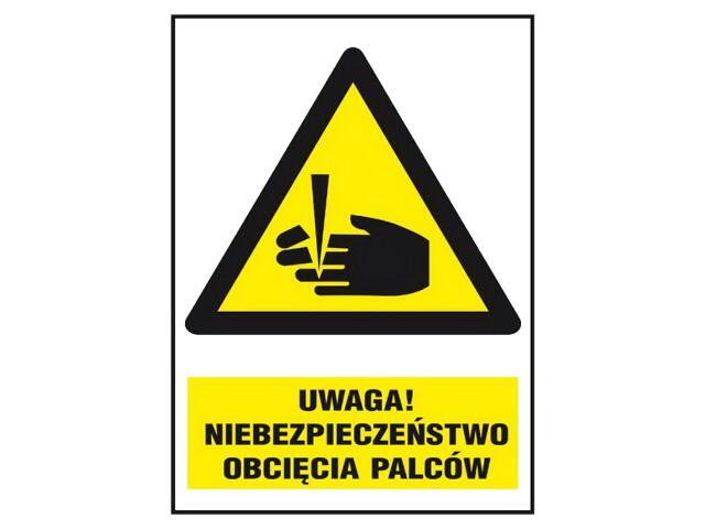 """Znak """"Uwaga! Niebezpieczeństwo obcięcia palców"""" Z-30O1-FS rozm. 220x300 ANRO"""