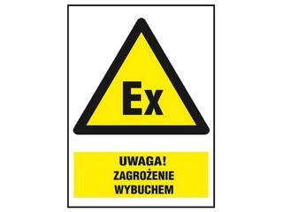 """Znak """"Uwaga zagrożenie wybuchem"""" Z-32O1-FS rozm. 220x300 ANRO"""
