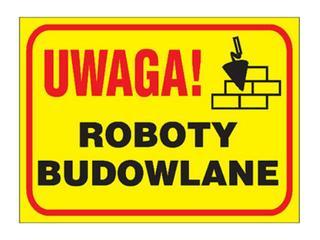 "Tablica budowlana ""Uwaga! Roboty budowlane "" Z-TB7-P rozm. 250x350 ANRO"
