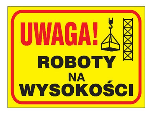 """Tablica budowlana """"Uwaga! Roboty na wysokości"""" Z-TB10-P rozm. 250x350 ANRO"""