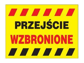 """Tablica budowlana """"Przejście wzbronione"""" Z-TB15-P rozm. 250x300 ANRO"""