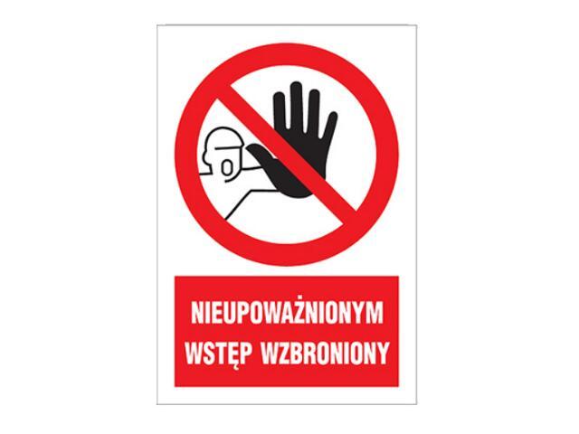 """Znak """"Nieupoważnionym wstęp wzbroniony"""" Z-7Z1-P rozm. 220x300 ANRO"""