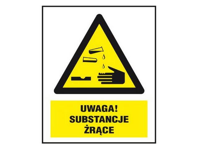 """Znak """"Uwaga! Substancje żrące"""" Z-155CH-P rozm. 220x300 ANRO"""