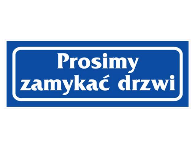 """Znak informacyjny """"Prosimy zamykać drzwi"""" Z-R28-F rozm. 90x240 ANRO"""