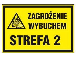 """Znak informacyjny """"Strefa zagrożenia wybuchem Z 2"""" Z-5G-P rozm. 200x300 ANRO"""