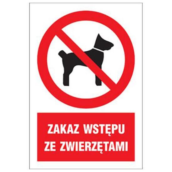 """Znak """"Zakaz wstępu ze zwierzętami"""" Z-6Z1-P rozm. 220x300 ANRO"""